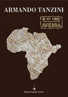DO NOT FORGET AFRICA  -  Armando Tanzini